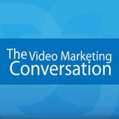 The Video Marketing Conversation