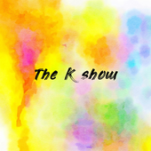 The K show