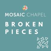 Broken Pieces - A Mosaic Podcast