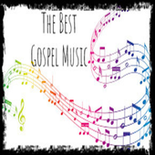 The Best Gospel Music