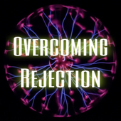 Overcoming Rejection
