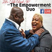 Let's Talk About It with The Empowerment Duo