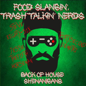 Food Slangin' Trash Talkin' Nerds
