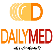 DailyMed with Pastor Mike Wells