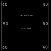 The Podcast Divided