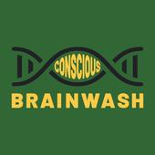 Conscious Brainwash