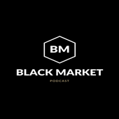The Black Market Podcast