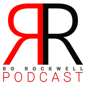 Ro Rockwell Podcast