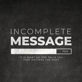 Incomplete Message
