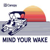 Mind Your Wake